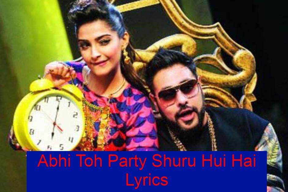 Abhi Toh Party Shuru Hui Hai Lyrics In Hindi