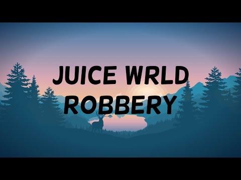 Robbery Song Lyrics By Juice Wrld