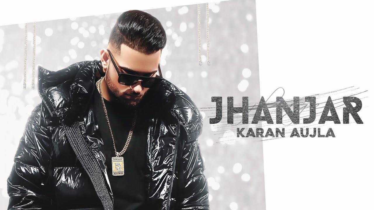 Jhanjar Song Lyrics By Karan Aujla
