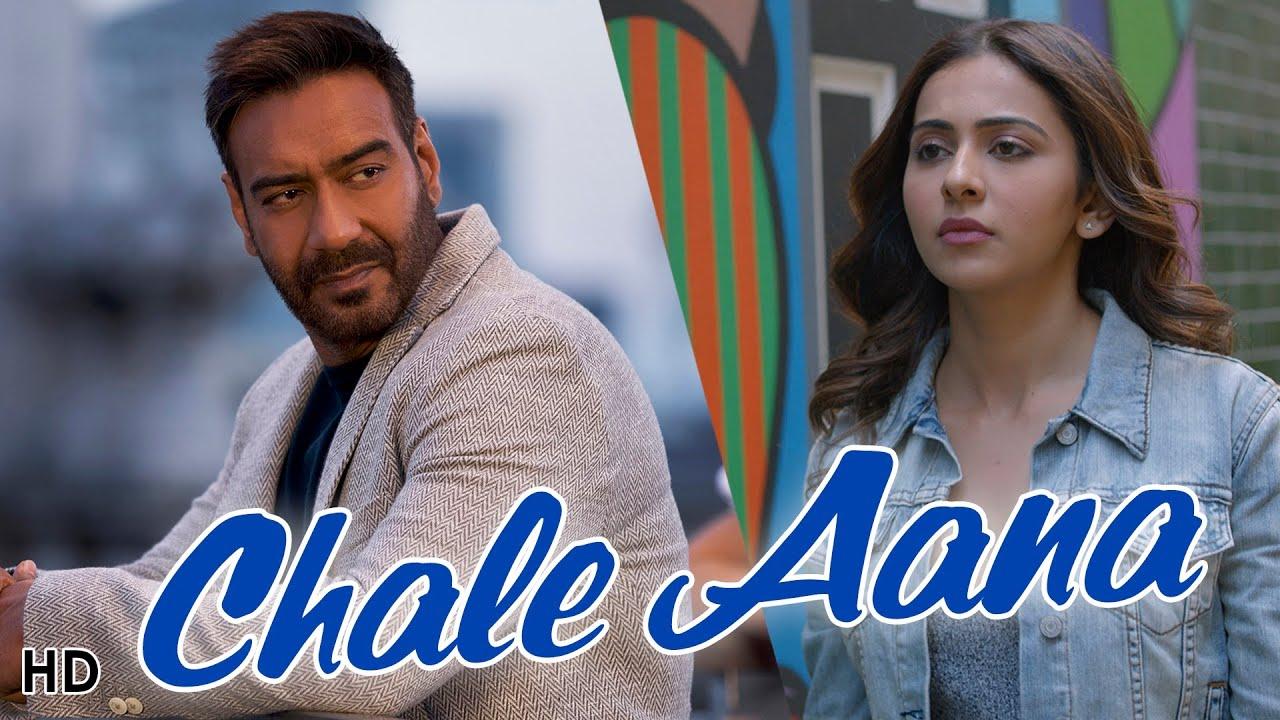 Chale Aana Song Lyrics In HindiDe De Pyaar De
