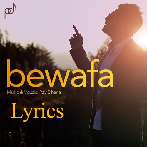 Bewafa Pav Dharia Lyrics