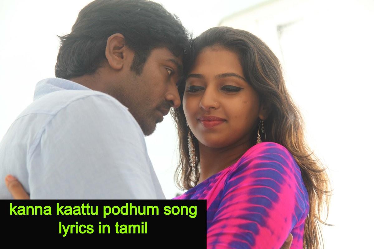 Kanna Kaattu Song Lyrics In Tamil