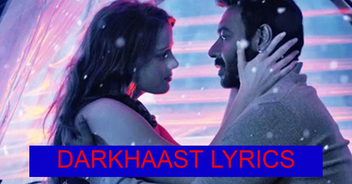 Darkhaast Lyrics In Hindi