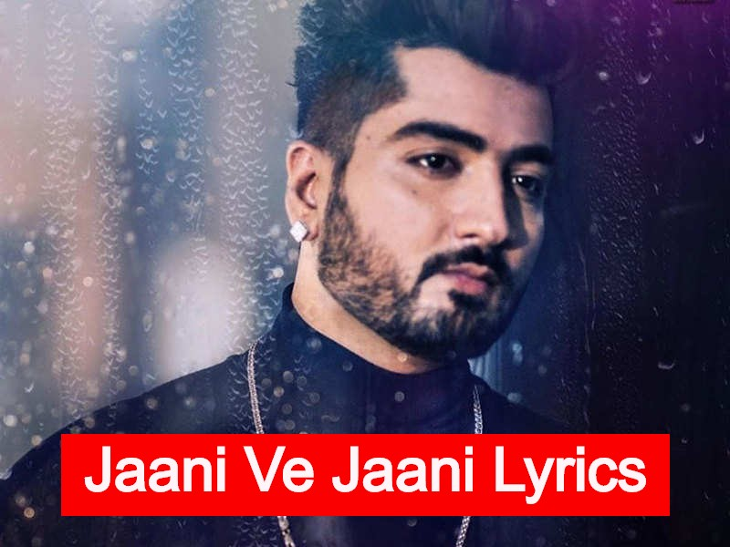 Jaani Ve Jaani Lyrics