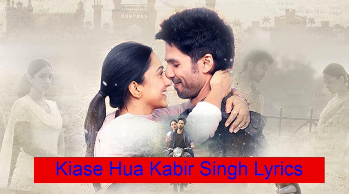 Kaise Hua Kabir Singh Lyrics