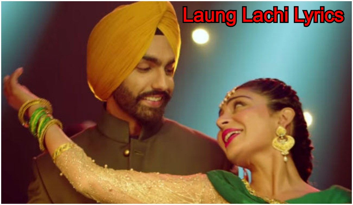 Laung Laachi Song Lyrics