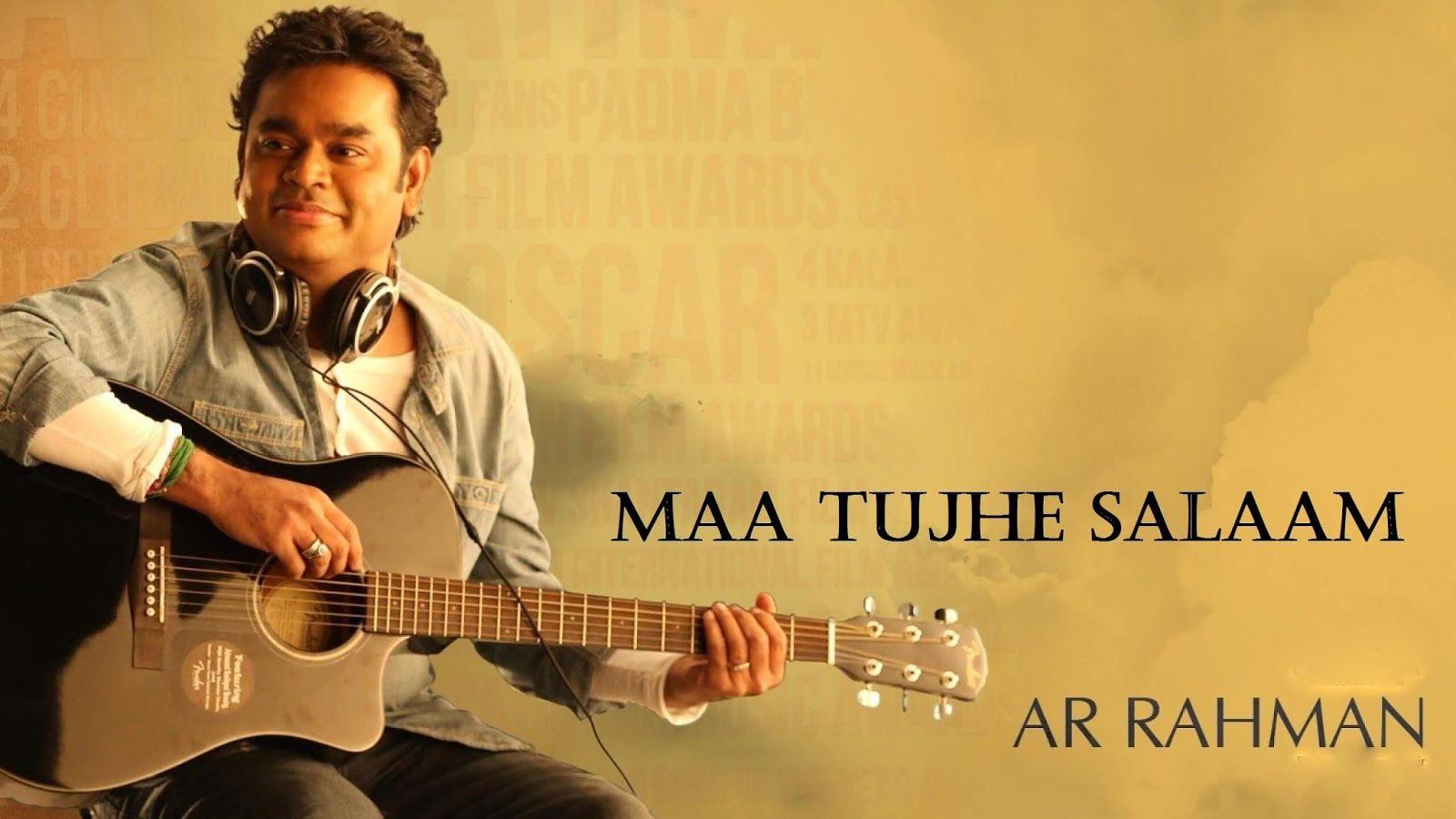 Maa Tujhe Salaam Song Lyrics In Hindi