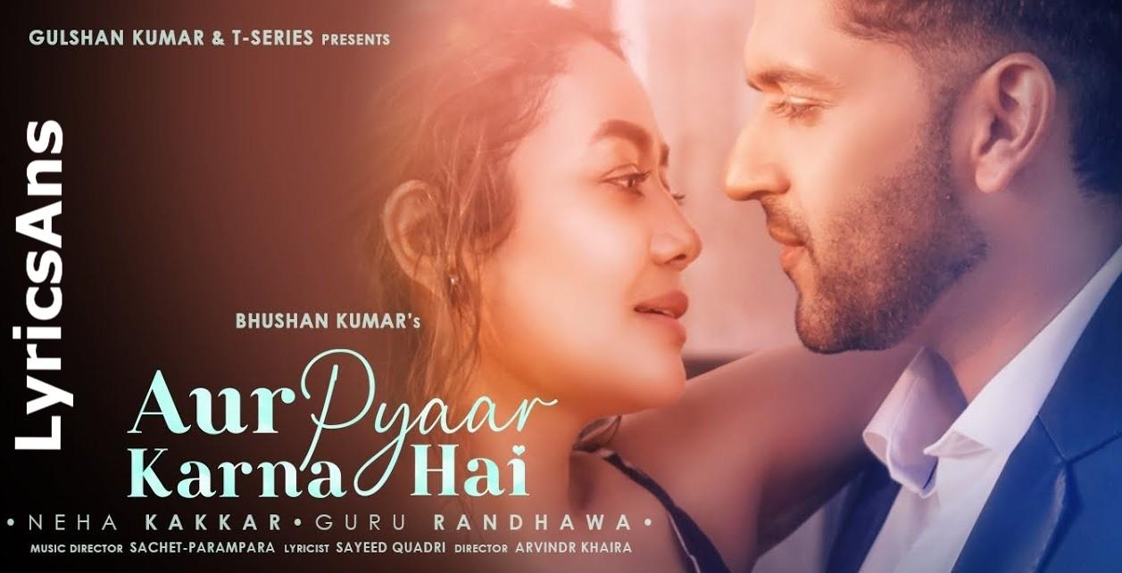 Aur Pyar Karna Hai Lyrics In Hindi