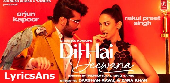 Dil Hai Deewana Lyrics By Darshan Raval In Hindi