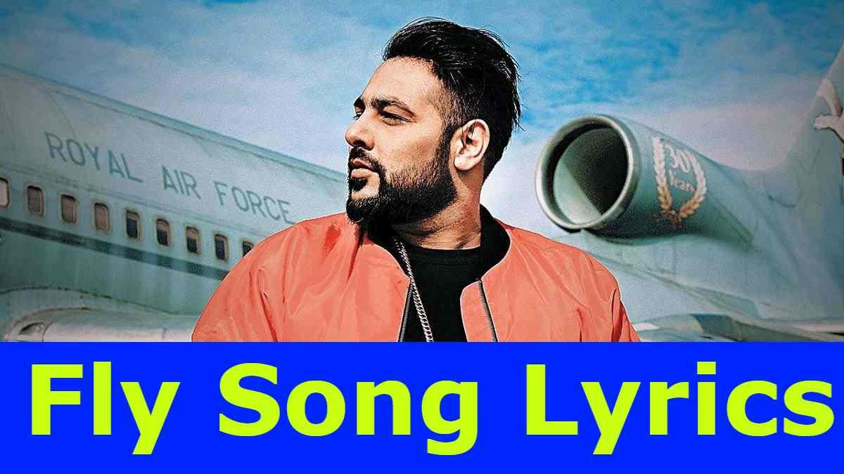Fly Lyrics Badshah