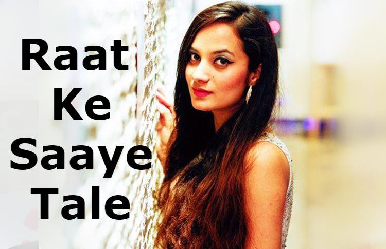 Raat Ke Saaye Tale Lyrics